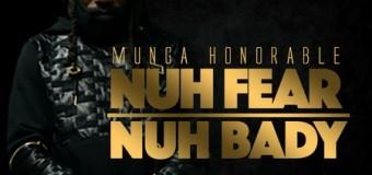 MUNGA – NUH FEAR NUH BADY [RAW+RADIO] – PAWTY GUNNAZ MUSIC