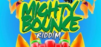 MIGHTY BOUNCE RIDDIM [FULL PROMO] – TRUE LOYAL RECORDS