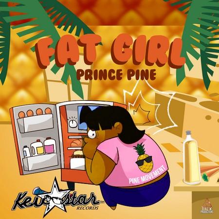 PRINCE-PINE-FAT-GIRL-1