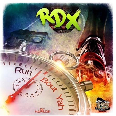 RDX-Run-Bout-Yah-Cover