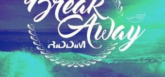 BREAK AWAY RIDDIM [FULL PROMO] – CHIMNEY RECORDS