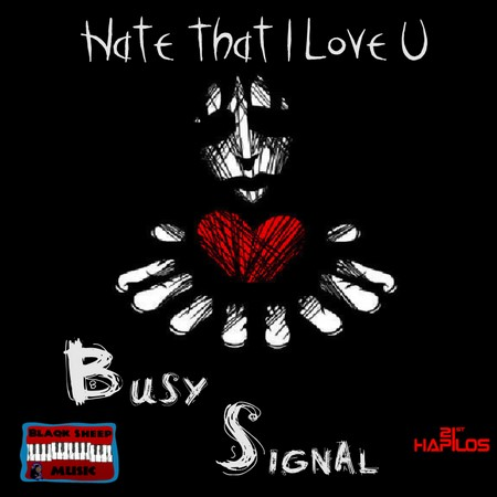 busy-signal-hate-that-i-love-u-1