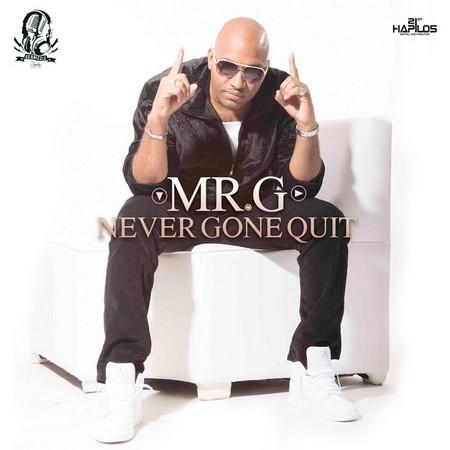 MR.-G-NEVER-GONE-QUIT-ARTWORK