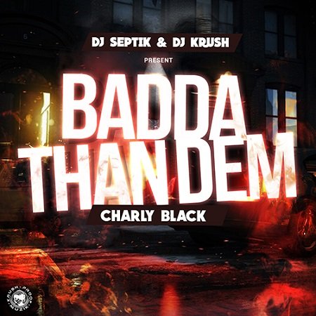 Charly-Black-Badda-Than-Them-Artwork