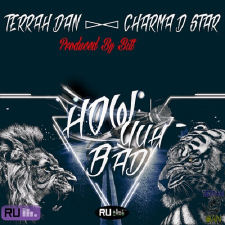 Charma-D-Star-Ft-Terrah-Dan-How-Yuh-Bad-Artwork