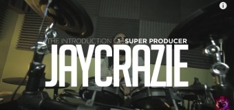 JAY CRAZIE – THE INTRODUCTION OF A SUPER PRODUCER
