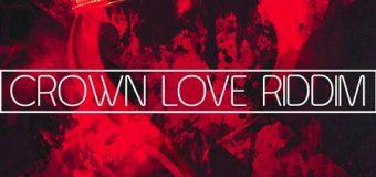 CROWN LOVE RIDDIM [FULL PROMO] – RVSSIAN _ HEAD CONCUSSION RECORDS