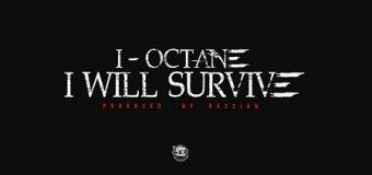 I OCTANE – I WILL SURVIVE – HEAD CONCUSSION RECORDS