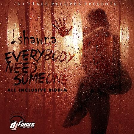 ishawna-everybody-need-someone-Artwork