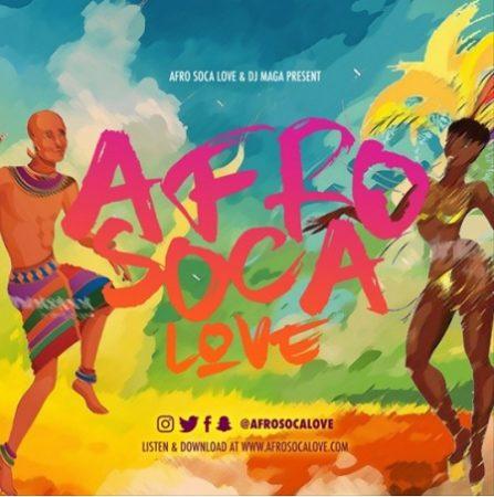 Dj Maga - Afro Soca Love Mixtape