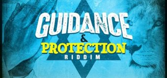 GUIDANCE & PROTECTION RIDDIM [FULL PROMO] – LARGER THAN LIFE RECORDS
