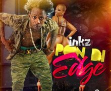 INKZ – PON DI EDGE [RAW & RADIO] – JAYCRAZIE RECORDS