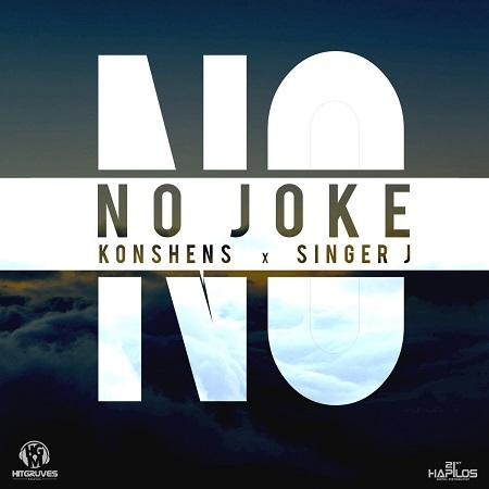 Konshens & Singer J - No Joke Artwork