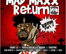 MAD MAXX RETURN RIDDIM [FULL PROMO] – DARSHAN RECORDZ
