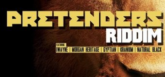 PRETENDERS RIDDIM [FULL PROMO] – CHIEF MUSIC & FME RECORDINGS