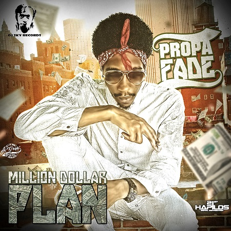 PROPA FADE - MILLION DOLLAR COVER