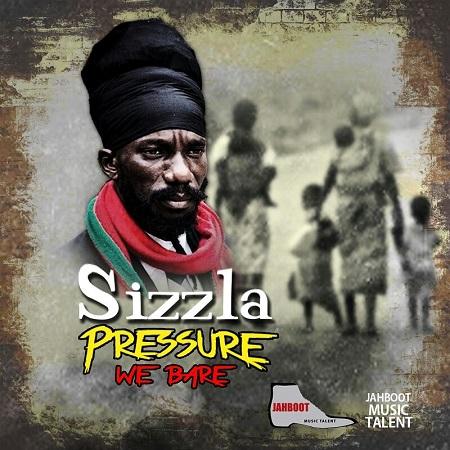 Sizzla-Pressure-We-Bare-artwork