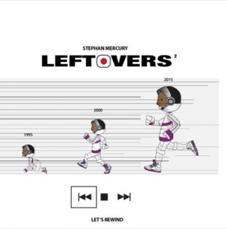 Stephan Mercury - Leftovers Cover