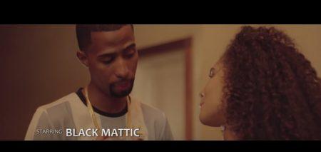 Black Mattic - If A Never You Music Video