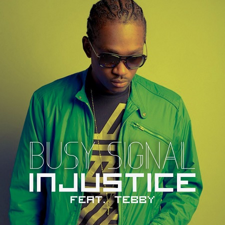 Busy Signal - Injustice