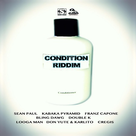 CONDITION-RIDDIM-COVER CONDITION RIDDIM [FULL PROMO] - STAINLESS MUSIC _ CAPONE MUSIC