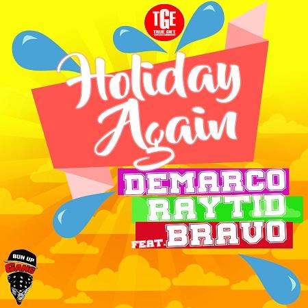 Demarco Ft Raytid & Bravo Ravers - Holiday Again