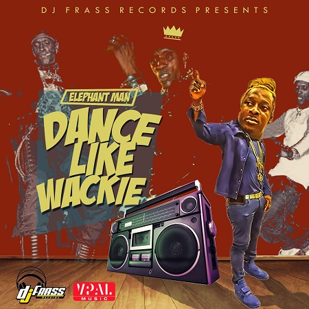 Elephant Man - Dance Like Wackie Artwork