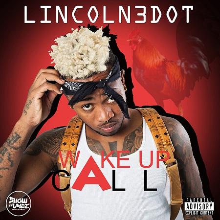 LINCOLN 3DOT - WAKE UP CALL ARTWORK
