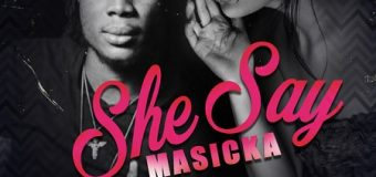 MASICKA – SHE SAY (RAW) – H2O RECORDS