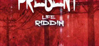 PRESENT LIFE RIDDIM [FULL PROMO] – RIDDIMSKY & STARZPLUS RECORDS