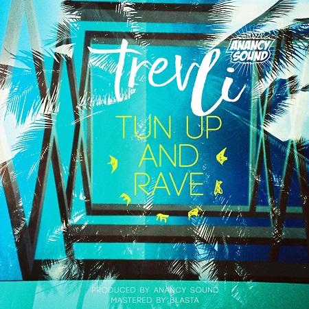 TrevLi-tun-up-and-rave
