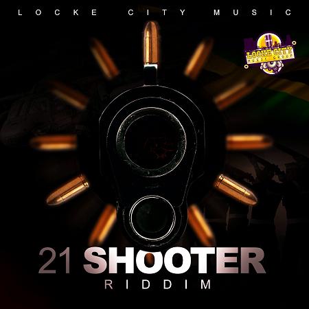 21 SHOOTER RIDDIM
