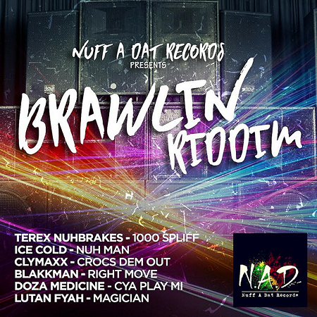 BRAWLIN-RIDDIM-COVER BRAWLIN RIDIM [FULL PROMO] - NUFF A DAT RECORDS