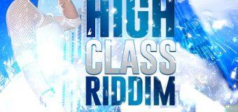 HIGH CLASS RIDDIM [PROMO] – CORNELIUS RECORDS