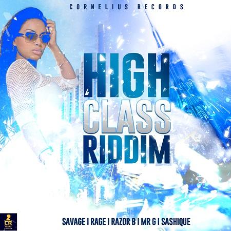 High class riddim Cover