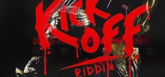 KICK OFF RIDDIM [RADIO VERSION] – ANOINTED ENTERTAINMENT