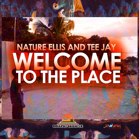 NATURE & TEEJAY - WELCOME TO THE PLACE