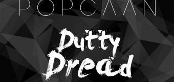 POPCAAN – DUTTY DREAD [RAW & CLEAN] – NOTNICE RECORDS