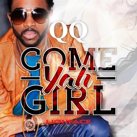QQ - COME YAH GIRL