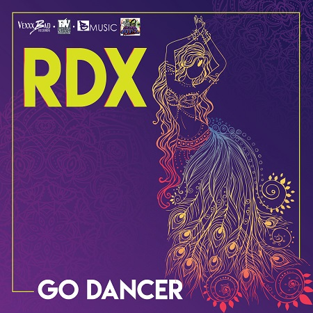 RDX - GO DANCER