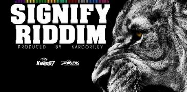 SIGNIFY RIDDIM [FULL PROMO] – KEEN87 RECORDS