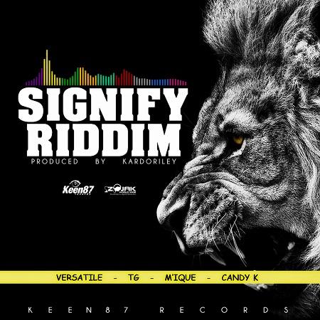SIGNIFY RIDDIM