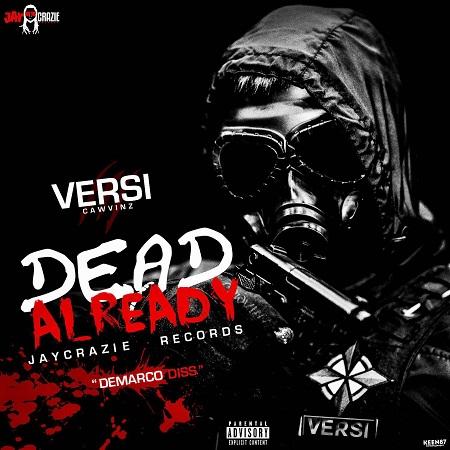 VERSI - DEAD ALREADY