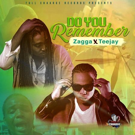 Zagga X Teejay - Do You Remember