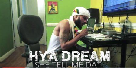 hya dream - she tell me dat