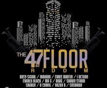 47TH FLOOR RIDDIM [FULL PROMO] – SEANIZZLE RECORDS