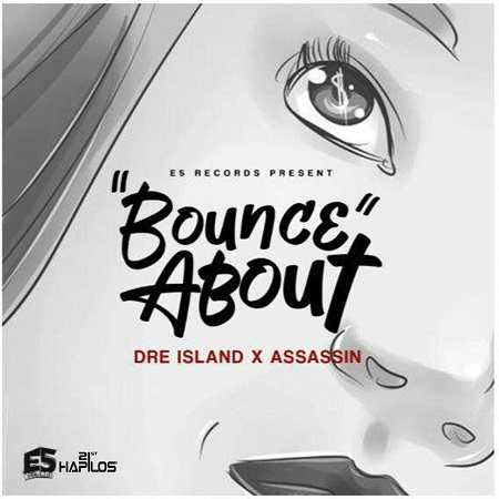 dre island ft agent sasco - bounce about