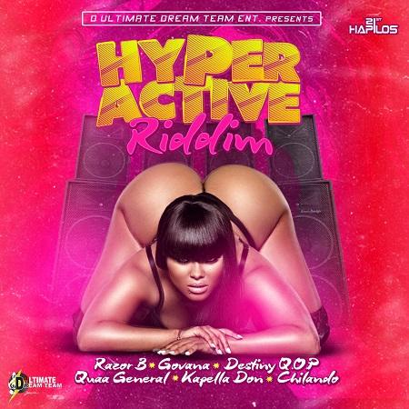Hyper-Active-Riddim-Cover HYPER ACTIVE RIDDIM [FULL PROMO] - D ULTIMATE DREAM TEAM ENT