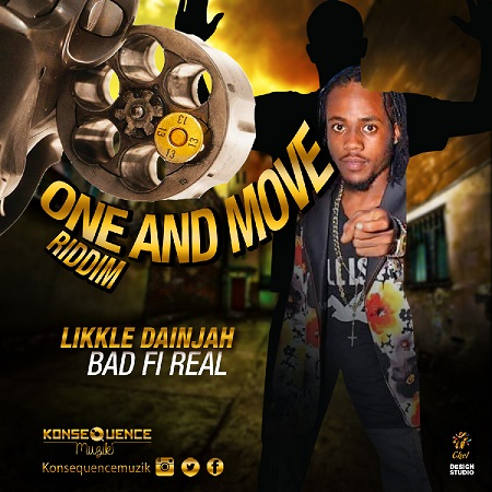 Likkle Dainjah - Bad Fi Real