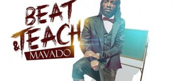 MAVADO – BEAT & TEACH – CLUB LIFE RIDDIM – LEE MILLA PRODUCTIONS